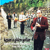 Keşan'a Giden Yollar by Selim Sesler