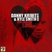 It Makes A Difference Remixes by Danny Krivit