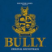 Bully [Original Video Game Soundtrack from a game rated