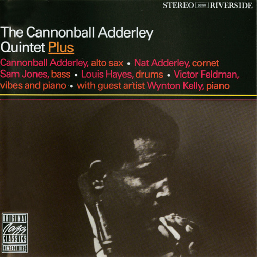 The Quintet Plus by Cannonball Adderley