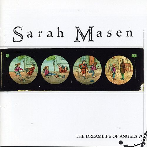 The Dreamlife of Angels by Sarah Masen