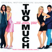 Two Much [Original Soundtrack] by Various Artists