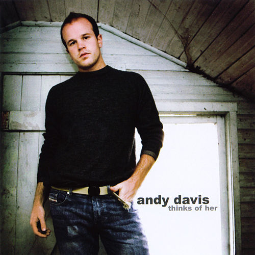 Thinks of Her by Andy Davis