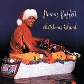 Christmas Island by Jimmy Buffett