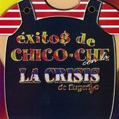 Exitos de Chico Che de La Crisis De Eugenio