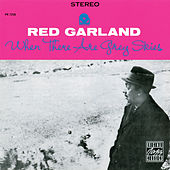 When There Are Grey Skies de Red Garland