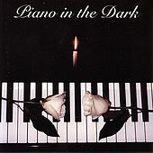 Piano in the Dark by Chris Parsons