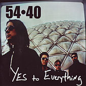 Yes To Everything de 54-40