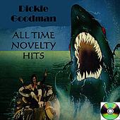 Dickie Goodman All Time Novelty Hits by Dickie Goodman