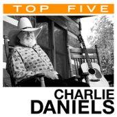 Top 5: Hits by Charlie Daniels