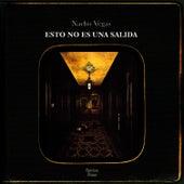 Esto No Es Una Salida by Nacho Vegas