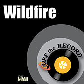 Wildfire by Off the Record