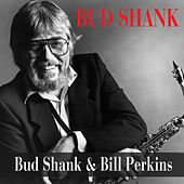 Bud Shank: Bud Shank and Bill Perkins by Bud Shank