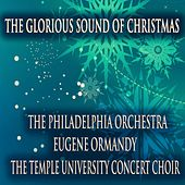 The Glorious Sound of Christmas (Remastered) von Philadelphia Orchestra