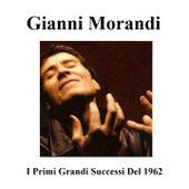 I primi grandi successi del 1962 de Gianni Morandi