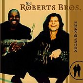 Sugar and Spice by The Roberts Brothers