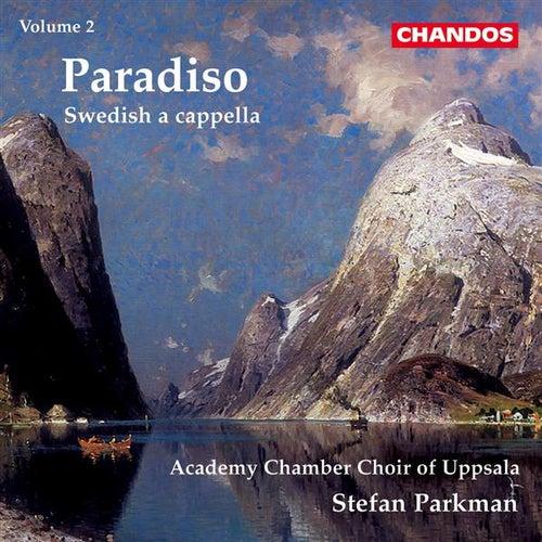 Swedish a cappella, Vol. 2: Paradiso by Hakan Hagegard
