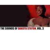 The Sounds of Dakota Staton, Vol. 3 by Dakota Staton