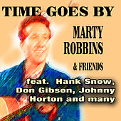 Time Goes By - Marty Robbins & Friends by Various Artists