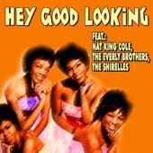 Hey Good Looking de Various Artists