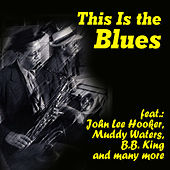 This Is the Blues de Various Artists