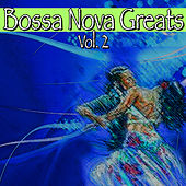 Bossa Nova Greats Vol.2 von Various Artists