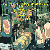 In the Beginning of the 60s, Vol. 2 von Various Artists