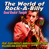 The World of Rock-a-Billy - Good Rockin' Tonight by Various Artists