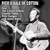 Pick a Bale of Cotton by Various Artists