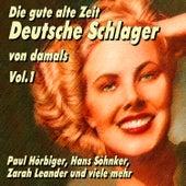 Die gute alte Zeit - Deutsche Schlager von damals Vol.1 de Various Artists