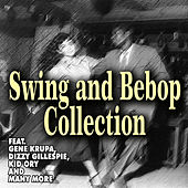 Swing and Bebop Collection de Various Artists
