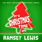 It's Christmas Time with Ramsey Lewis de Ramsey Lewis
