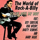 The World of Rock-a-Billy - Rockin' with My Baby de Various Artists