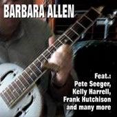 Barbara Allen by Various Artists