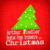 Arthur Fiedler & Boston Pops Orchestra in Christmas von Boston Pops Orchestra