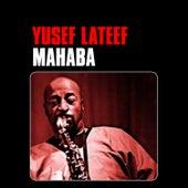 Mahaba by Yusef Lateef
