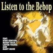 Listen to the Bebop de Various Artists