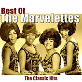 Best of The Marvelettes (The Classic Hits) by The Marvelettes