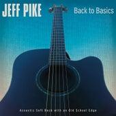 Back to Basics by Jeff Pike