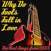 Why Do Fools Fall in Love, The Best Songs from 1956 fra Various Artists