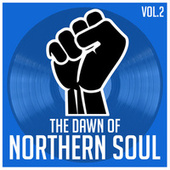 The Dawn of Northern Soul, Vol. 2 von Various Artists