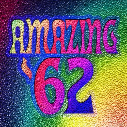 Amazing '62 de Various Artists