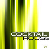 Soul Shift Music: Cocktail House, Vol. 1 by Various Artists