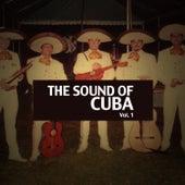 The Sound Of Cuba, Vol. 1 de Various Artists