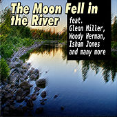 The Moon Fell in the River de Various Artists