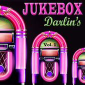 Jukebox Darlin's, Vol. 1 by Various Artists