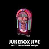 Jukebox Jive, Vol. 2: Good Rockin' Tonight by Various Artists