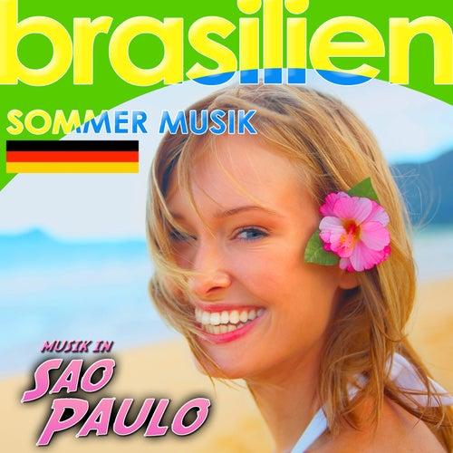 Musik in Sao Paulo. Brasilien Sommer Musik by Various Artists