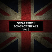 Great British Songs of the 60's Vol. 2 von Various Artists
