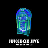 Jukebox Jive, Vol. 5: On and On by Various Artists